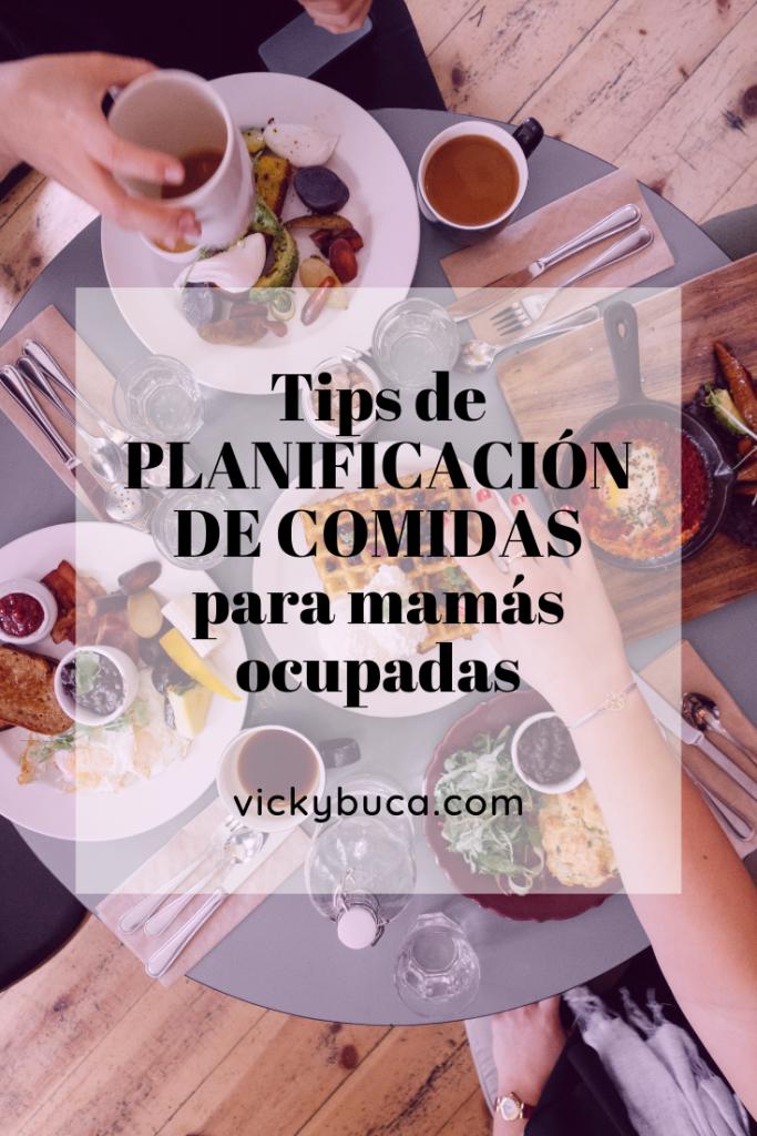 Tips de PLANIFICACIÓN DE COMIDAS para mamás ocupadas