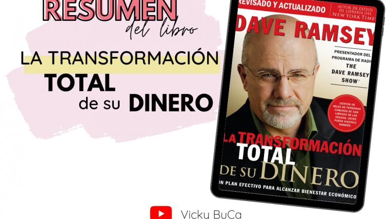 Transformación total de su dinero – resumen
