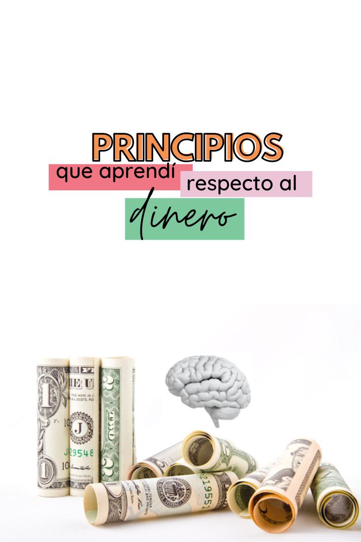 Cambio de mentalidad y actitud| Principios que aprendí respecto al dinero